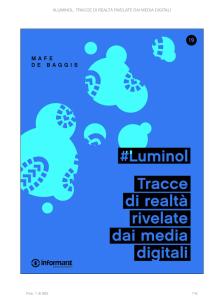 #Luminol. Tracce di realtà rivelate dai media digitali. Mafe De Baggis