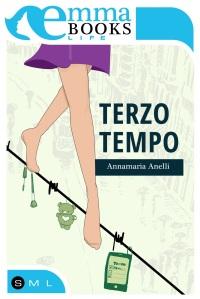 Terzo tempo, Annamaria Anelli, Emmabooks